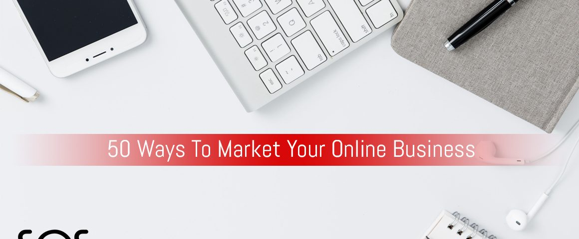 50 ways to market your online business