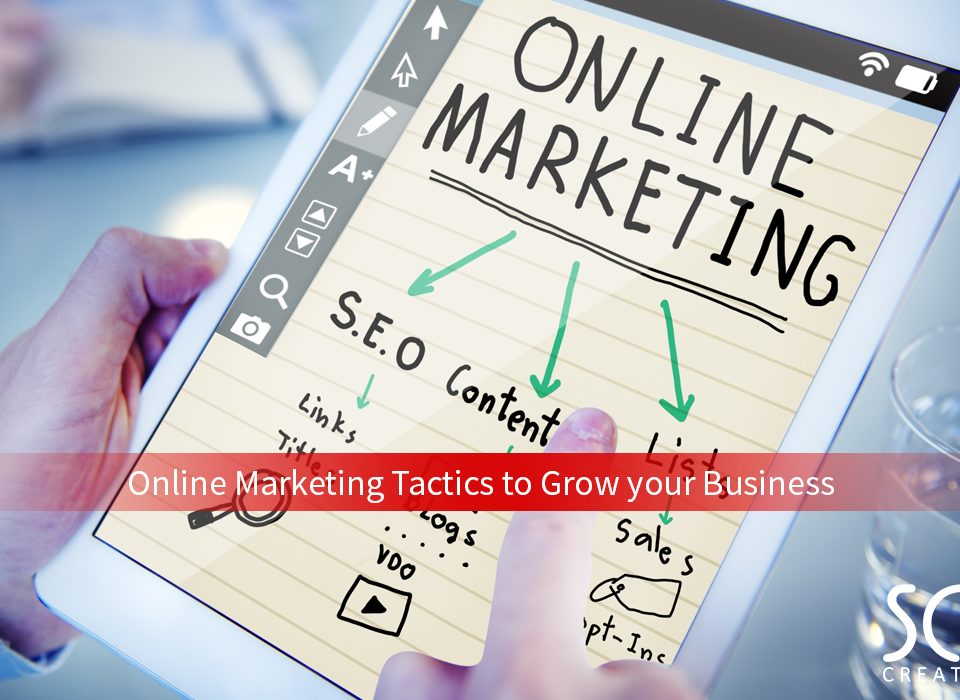 Online Marketing Tactics to grow your business