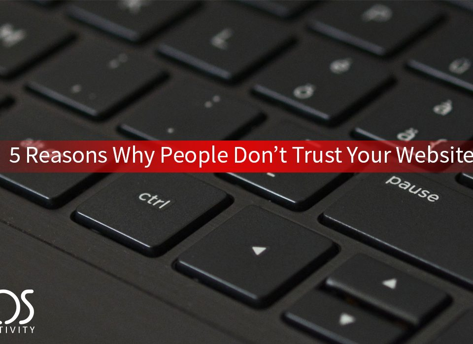 5 reasons why people dont trust your website