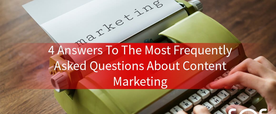 4 faq about content marketing