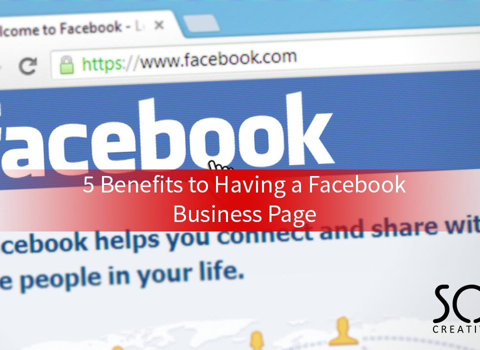 5 benefits to having a facebook business page