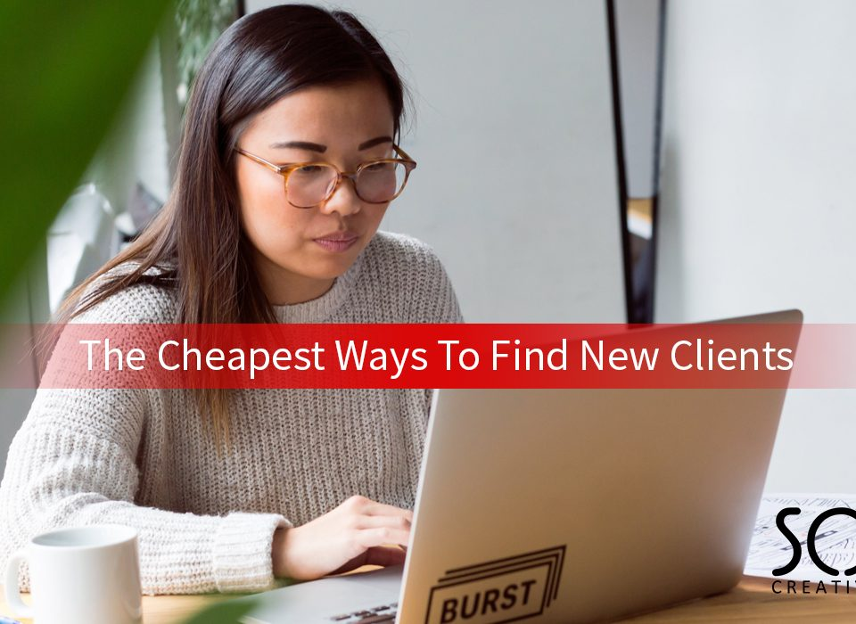 the cheapest ways to find new clients