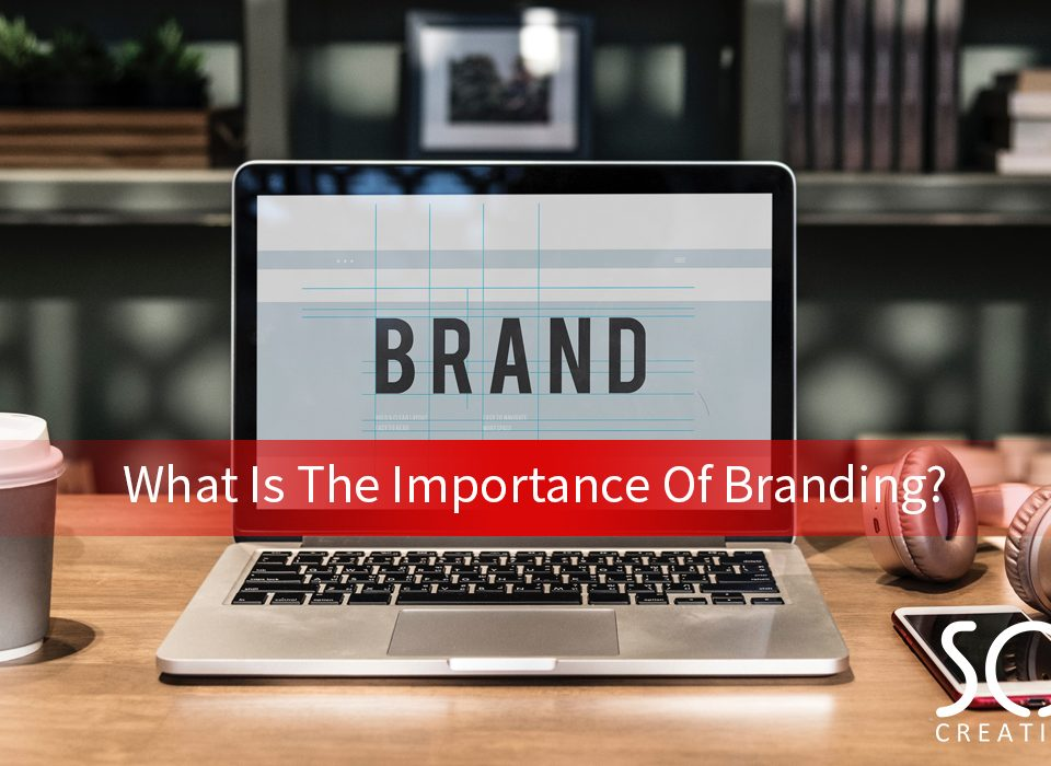 what is the importnce of branding