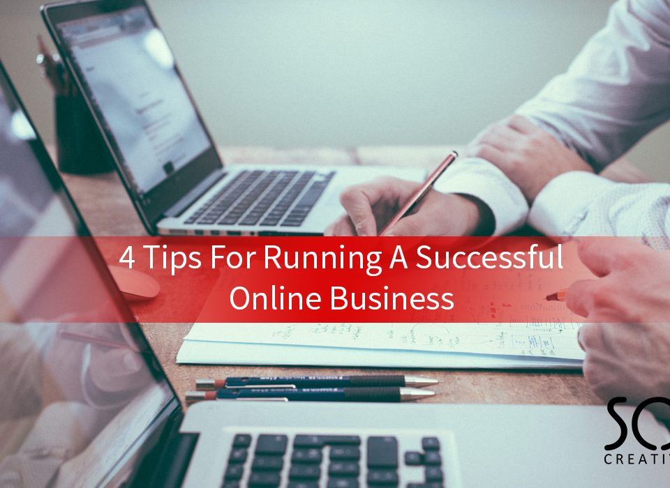 4 tips for running a successful online business