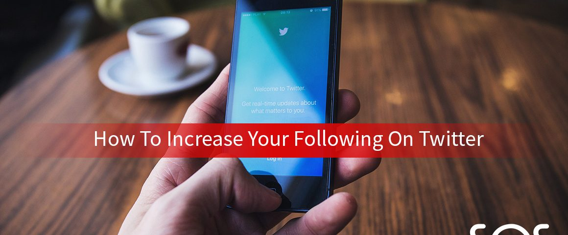 how to increase your following on twitter