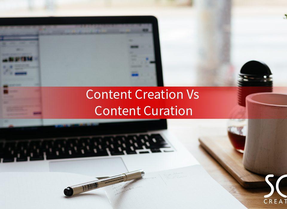 Content Creation Vs Content Curation