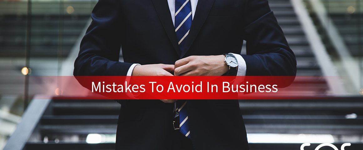 mistakes to avoid in business