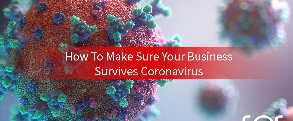 how to make sure your business survives coronavirus