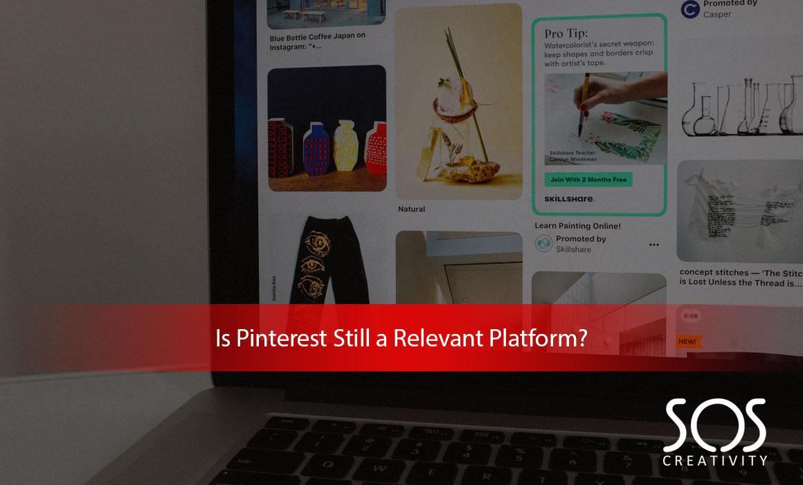 Is-Pinterest-Still-a-Relevant-Platform