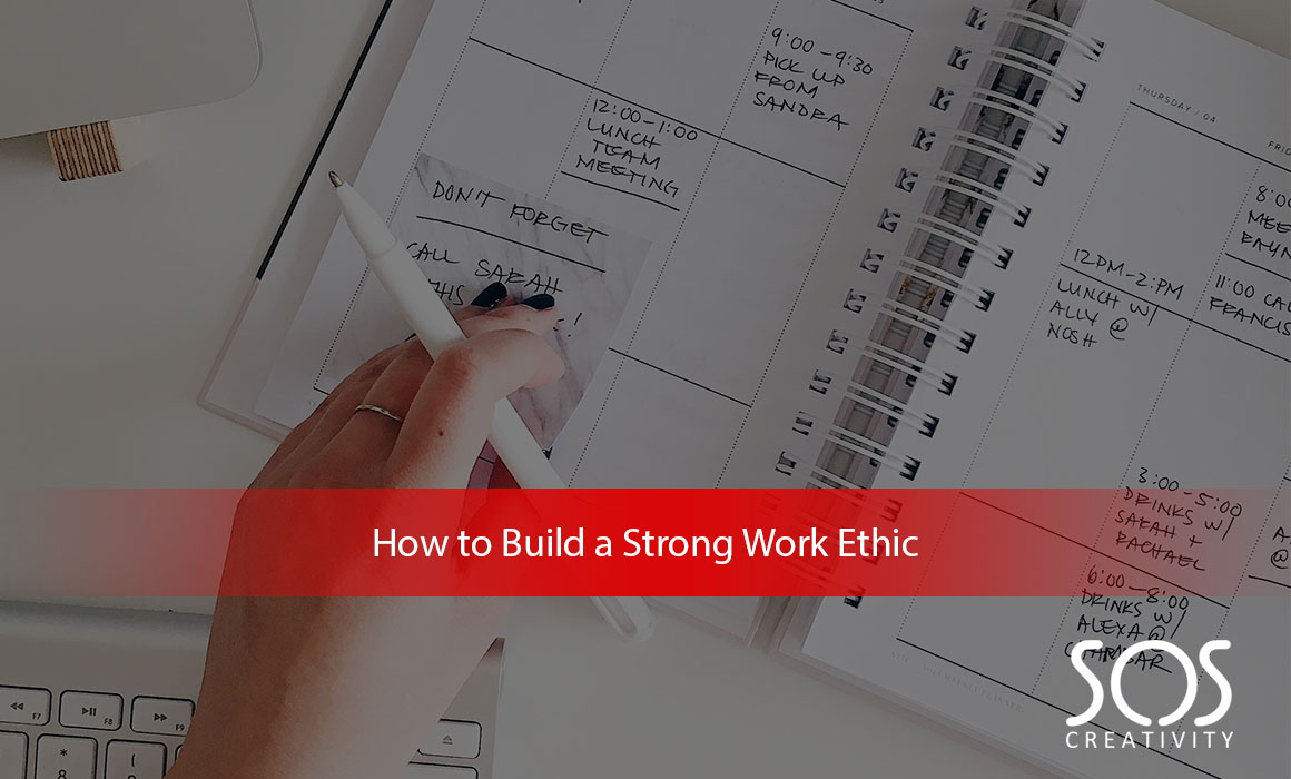 How to build a stong work ethic