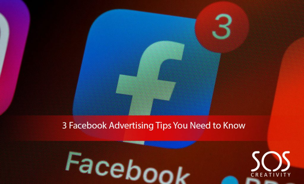 3-Facebook-Advertising-Tips-You-Need-to-Know
