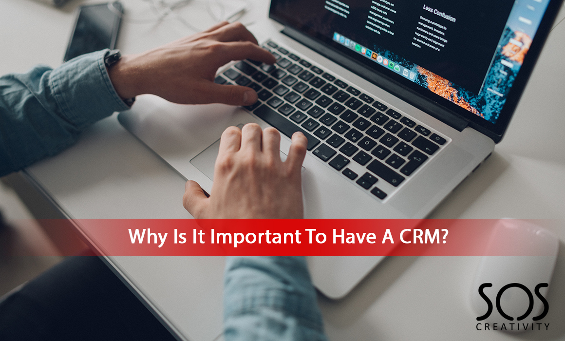 Why-Is-It-Important-To-Have-A-CRM