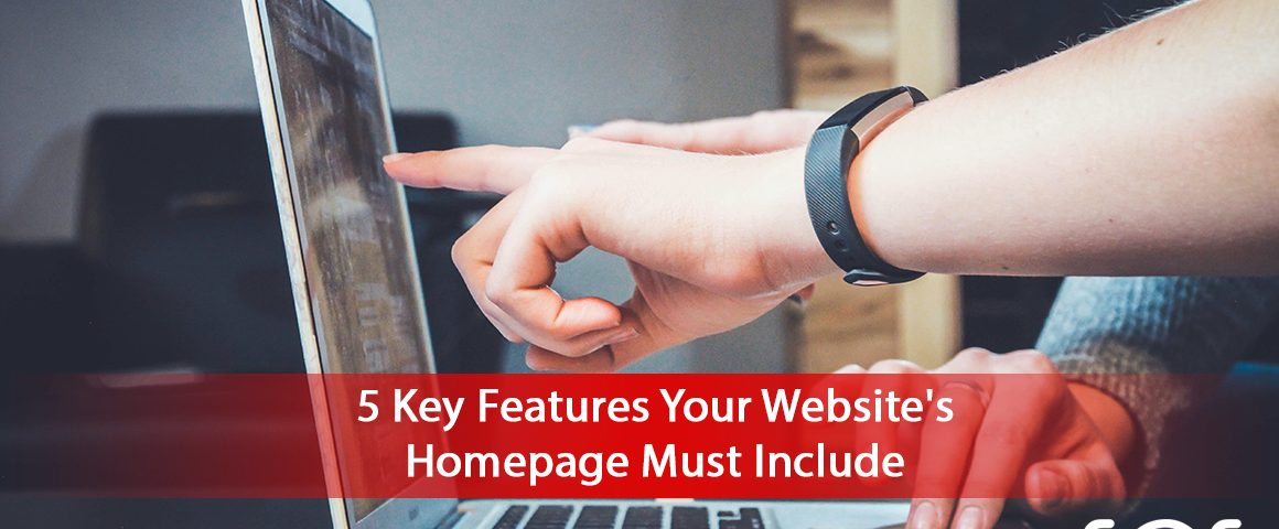 5-Key-Features-Your-Websites-Homepage-Must-Include