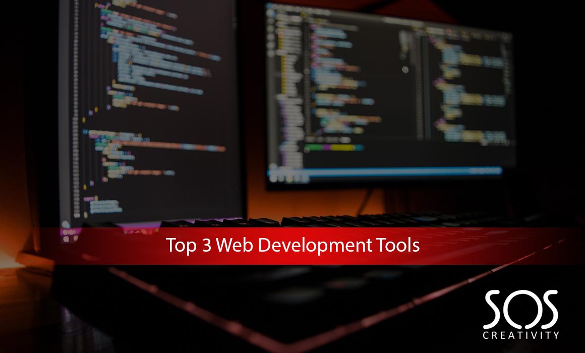 Top 3 Web Development Tools