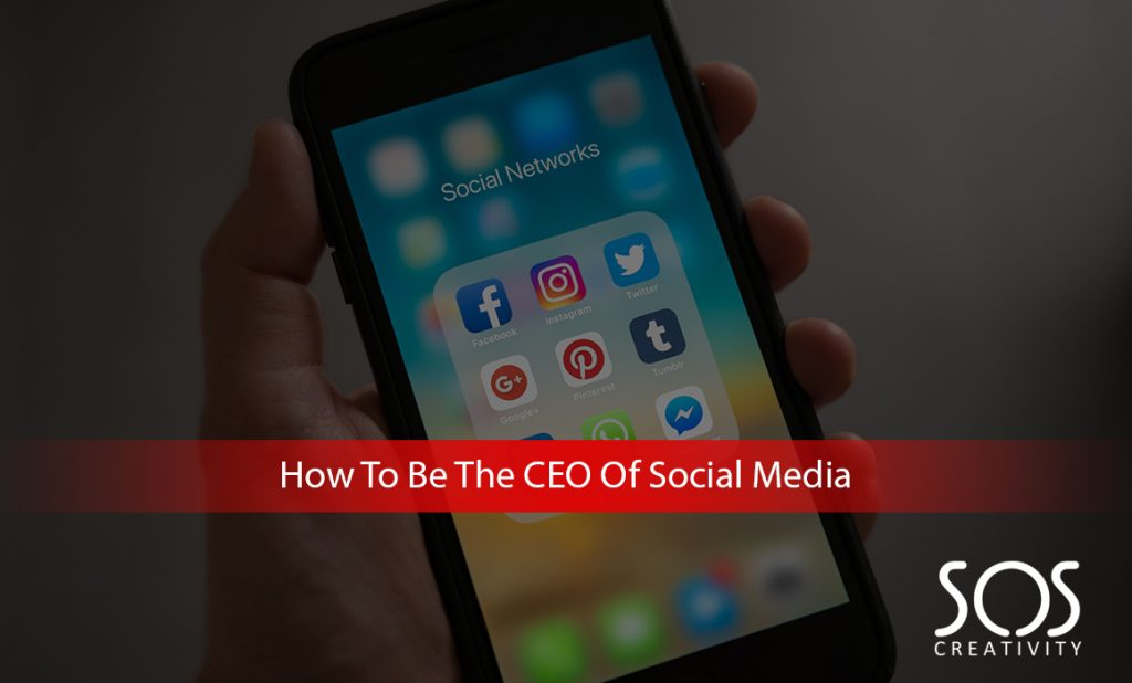How-to-be-the-CEO-of-social-media-1